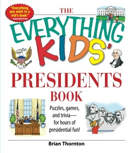 Free.135 download: 📖PDF The Everything Kids' Presidents ...