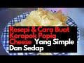 Resepi Popia Cheese