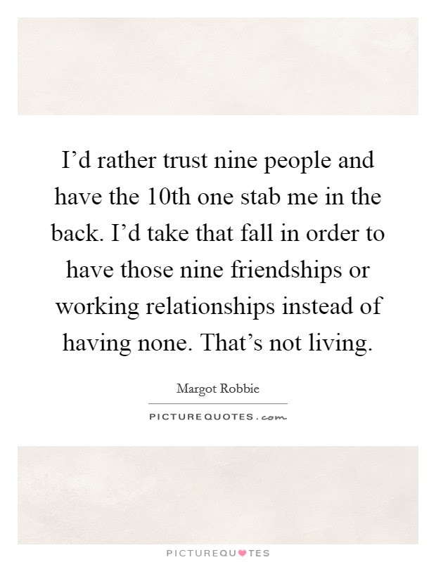 Trust Friendship Quotes Sayings Trust Friendship Picture Quotes