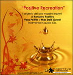 Positive Recreation