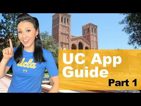 College Guide: Everything you need to know about the UC Application Process Part 1 (2021 UPDATE!)