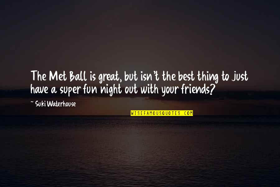 A Great Night With Friends Quotes Top 2 Famous Quotes About A Great