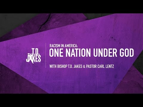 One Nation Under God with Bishop T.D. Jakes & Carl Lentz