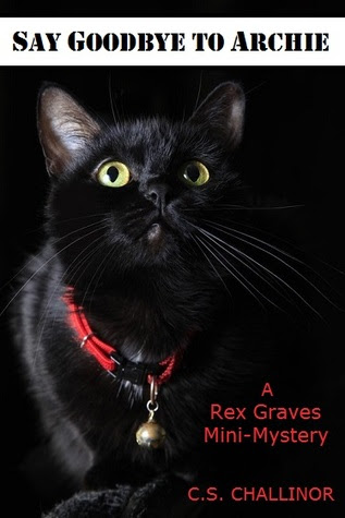 SAY GOODBYE TO ARCHIE: A Rex Graves Mini-Mystery