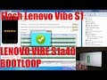 Tutorial Flash Lenovo Vibe S1a40