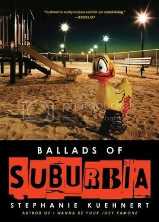 Ballads of Surburbia by by Staphanie Kuehnert
