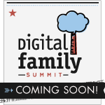 The Digital Family Summit