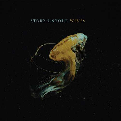 Story Untold – Waves