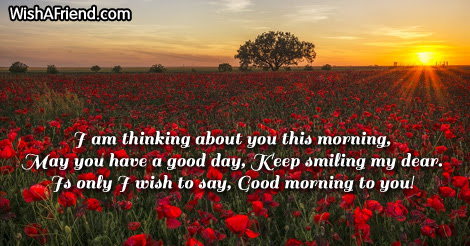 Cute Good Morning Message I Am Thinking About You This