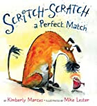 Scritch-Scratch a Perfect Match by Kimberly…