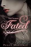 Time Warper: Fated (A Sage Hannigan Novel Book 1)
