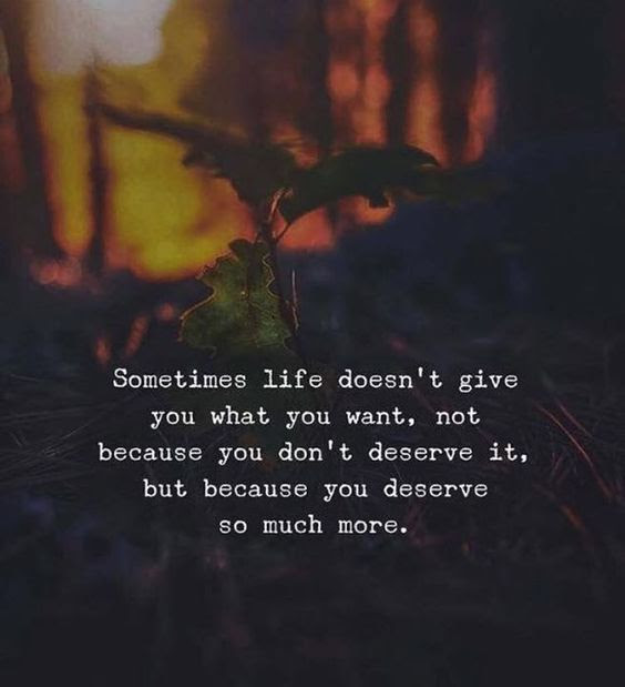 When You Dont Get What You Want Always Remember Moveme Quotes
