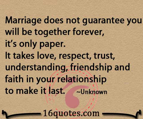 Marriage Takes Love Respect Trust Understanding Friendship And