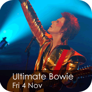 Ultimate Bowie Friday 4 November
