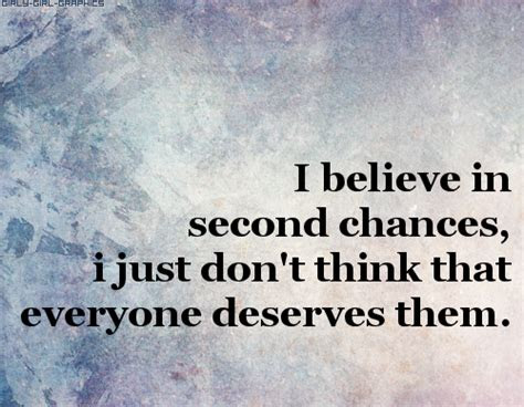 I Believe In Second Chances Quotes Tumblr