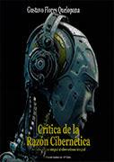 Crítica de la razón cibernética. Del humanismo integral al cibernetismo integral