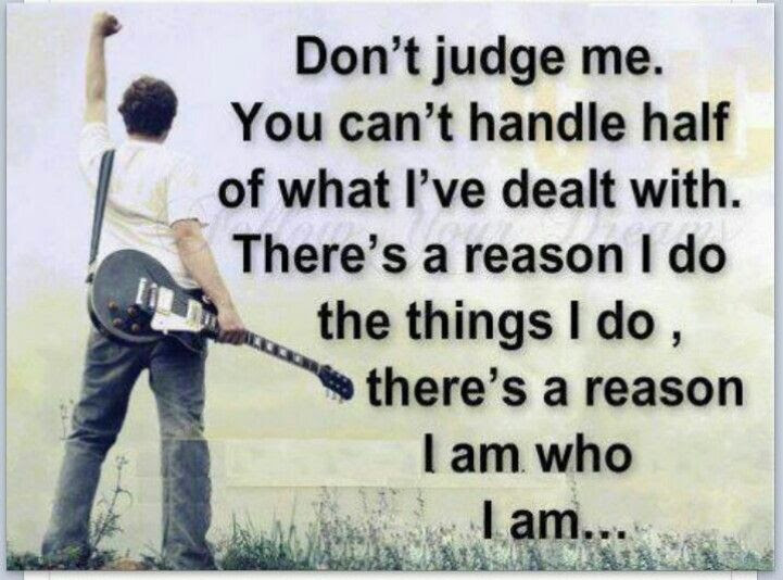 Pictures Of Dont Judge Me Quotes And Sayings Rock Cafe