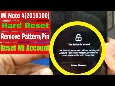 Xiaomi Mi Note 4(2016100) Hard Reset Remove Pattern/Pin Code