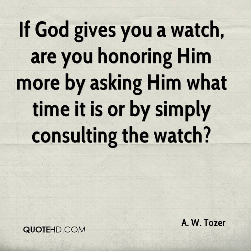 A W Tozer Quotes Quotehd
