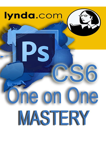 Tutorial Photoshop CS6 One-on-one Mastery