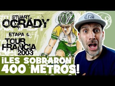 TDF2003. 'A O'GRADY y a GESLIN... LES SOBRARON 400 METROS'. Tour de Francia 2003. Etapa 6 - Alfonso Blanco