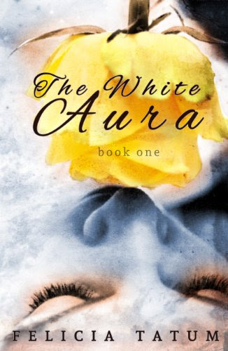 The White Aura by Felicia Tatum