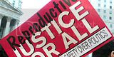 Reproductive Injustice Continues: Aligning American Values with Political Action