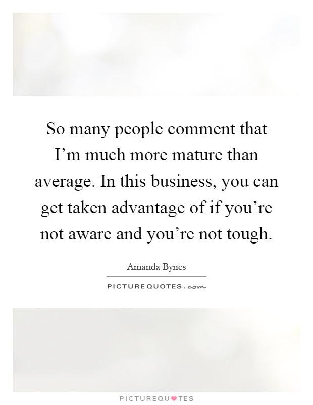 Taken Advantage Quotes Sayings Taken Advantage Picture Quotes