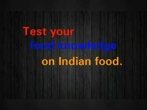 10 Food Quiz Questions and Answers To Test Your Knowledge On Indian Food