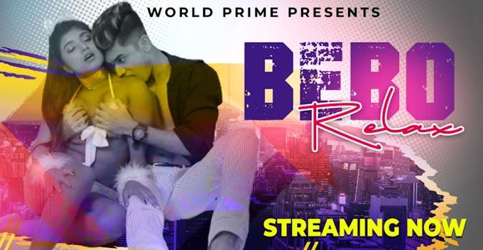 Relax Bebo (2020) - World Prime Hot Video