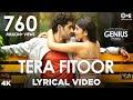 Tera Fitoor Lyrics In Hindi & English| Genius | Arijit Singh | Himes Reshammiyaa- LyricsMegeet
