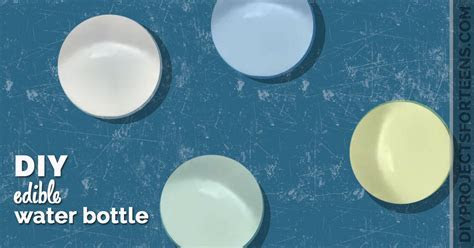 How To Make Edible Water Bottles!   DIY Projects for Teens