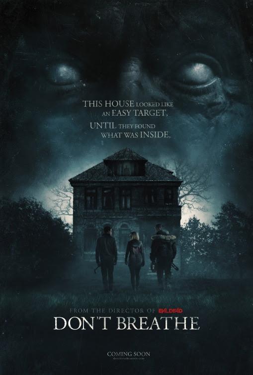 Don't Breathe Movie Poster (#5 of 5) - IMP Awards