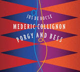 Mederic Collignon, Porgy and Bess