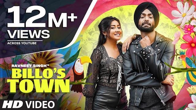 बिल्लो टाउन Billo's Town Song Lyrics In Hindi - Ravneet Singh Lyrics