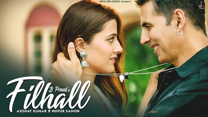 Latest Hindi Song 'Filhall' Sung By B Praak Featuring Akshay Kumar And Nupur Sanon | Hindi Video Songs - Times of India