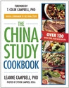 The China Study Cookbook: The Official Companion to the China Study
