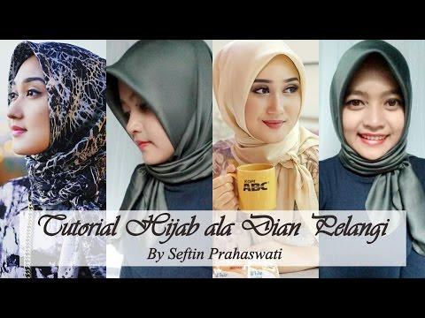 VIDEO : tutorial hijab ala dian pelangi | seftin prahaswati - tutorial hijabala dian pelangi by seftin prahaswati. ...