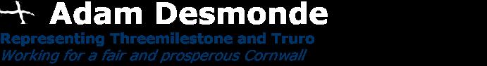 Adam Desmonde - Truro City Councillor - Working for a fair and prosperous Cornwall