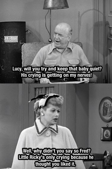 I Love Lucy, lucille balle, i love lucy funny, I Love Lucy quote