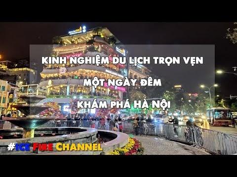 Chia sẻ kinh nghiệm du lịch trọn vẹn một ngày đêm khám phá Hà Nội