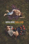Title: Gem & Dixie, Author: Sara Zarr