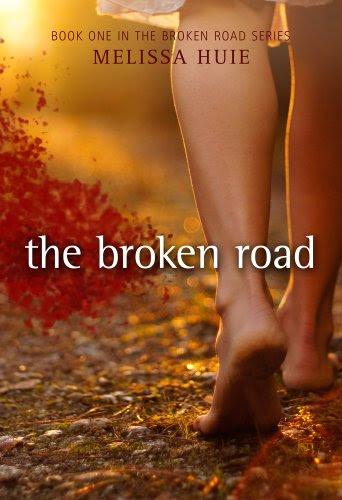 The Broken Road (The Broken Road Series) by Melissa Huie