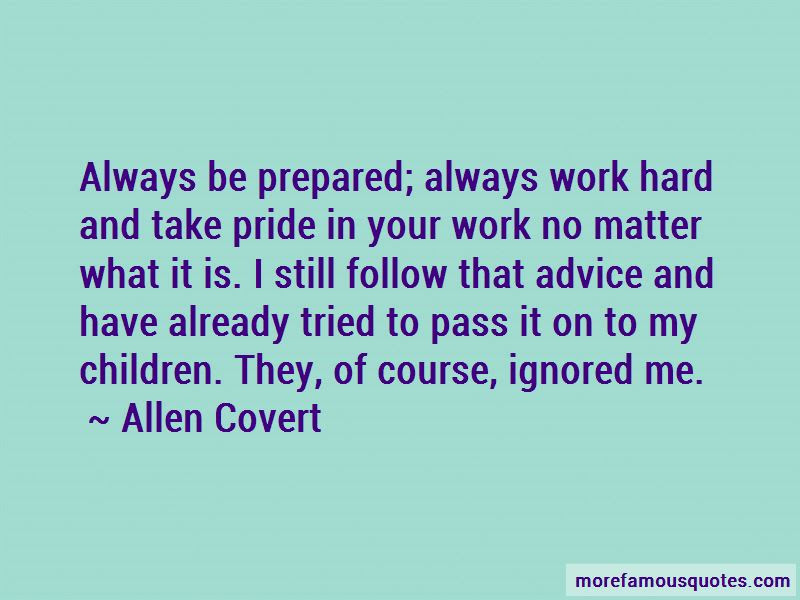Have Pride In Your Work Quotes Top 13 Quotes About Have Pride In