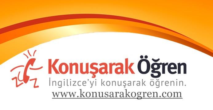 İngilizceyi Konuşarak Öğrenmenin Adresi : Konusarakogren.com