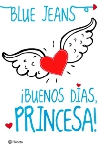 ¡Buenos días, princesa! (¡Buenos días, princesa!, #1)