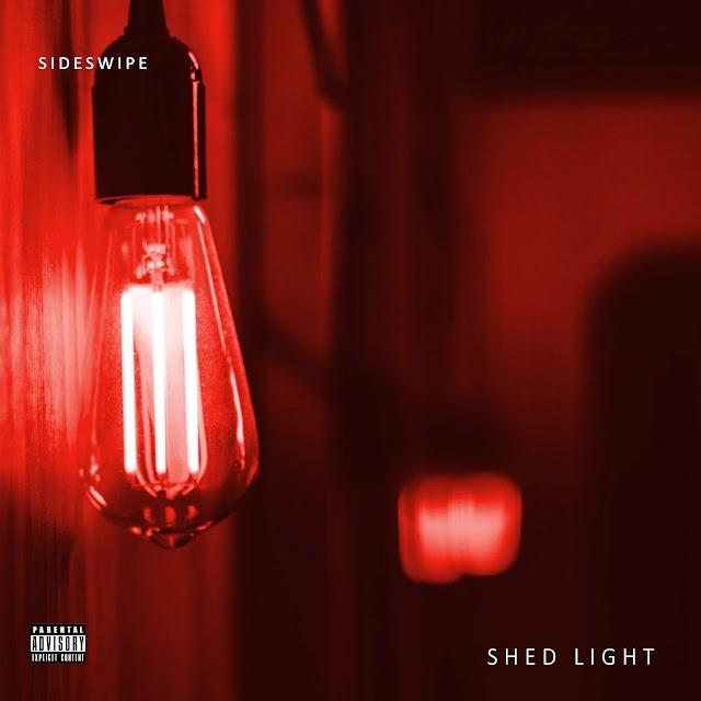 "sideswipe – ""Shed Light"" (Album)"