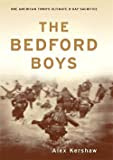 The Bedford Boys: One American Town\'s Ultimate D-Day Sacrifice