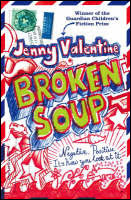Broken Soup by Jenny Valentine
