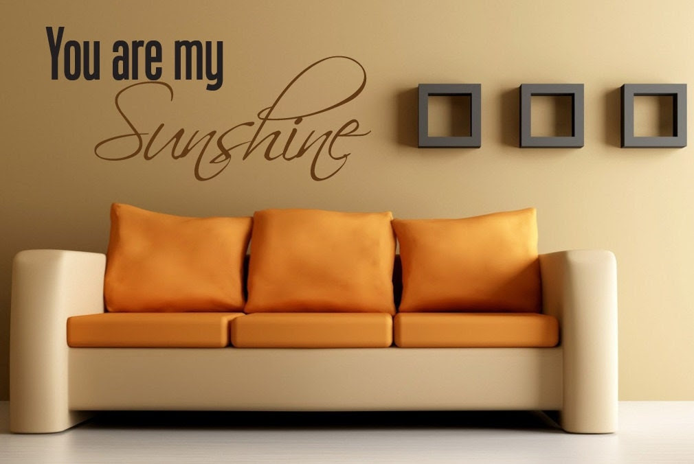 Vinyl Wall Quote You are my Sunshine Home Decor by NewYorkVinyl